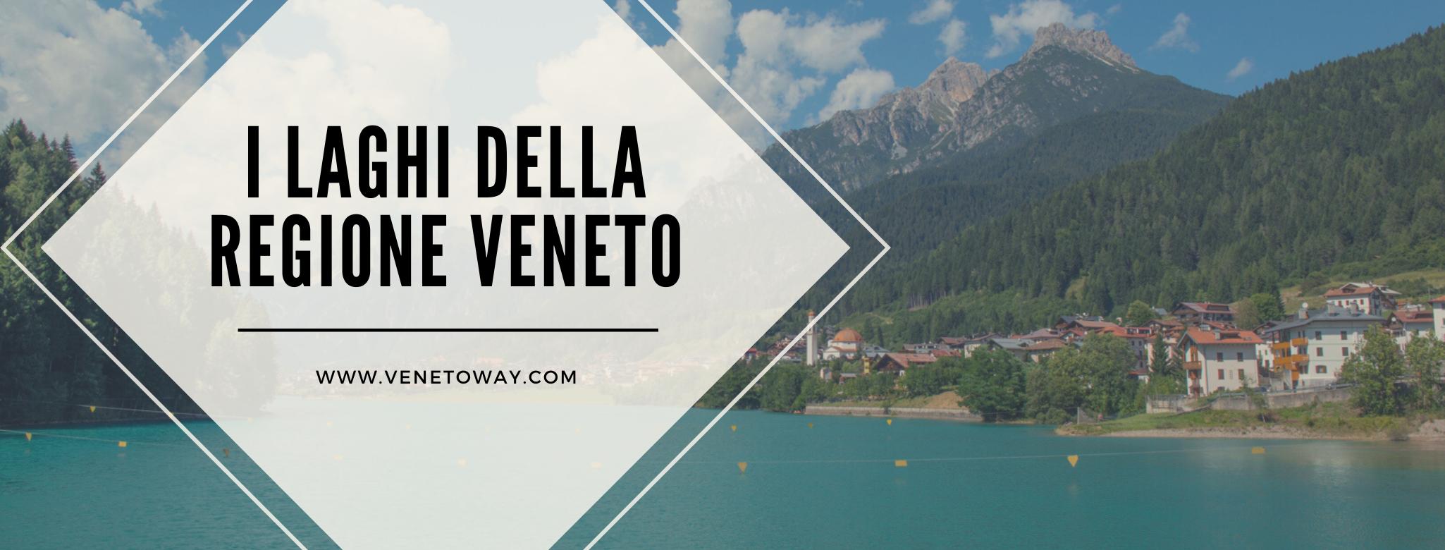 I Laghi della regione Veneto