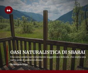 L'Oasi Naturalistica di Sbarai