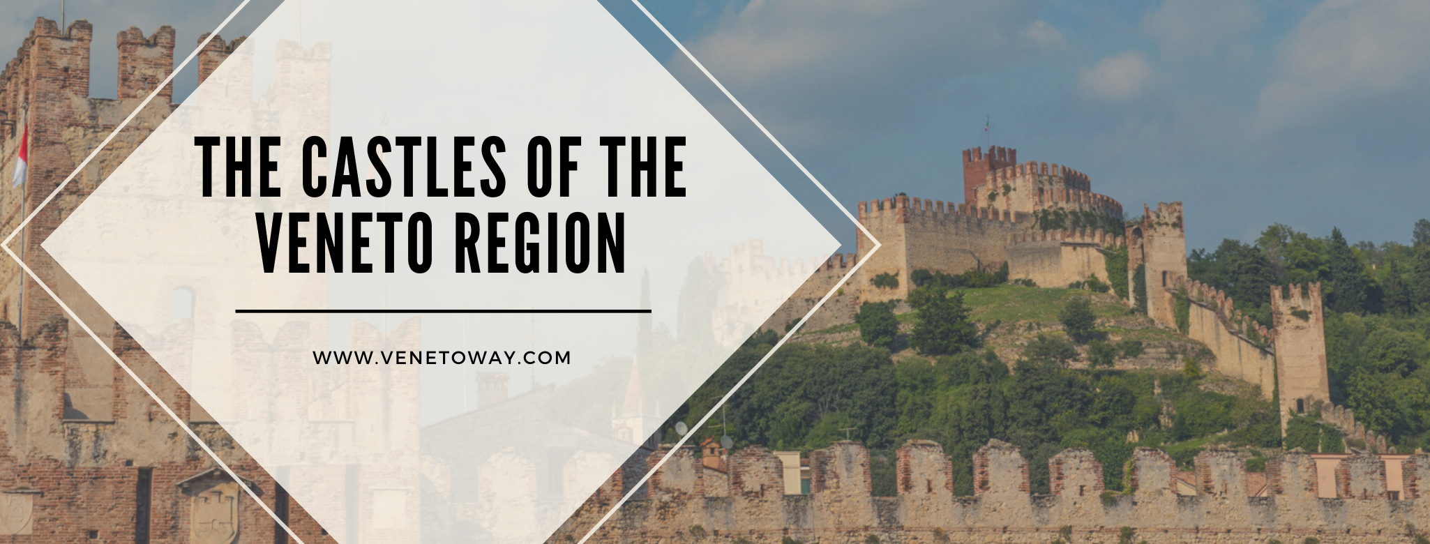 The Castles of the Veneto Region