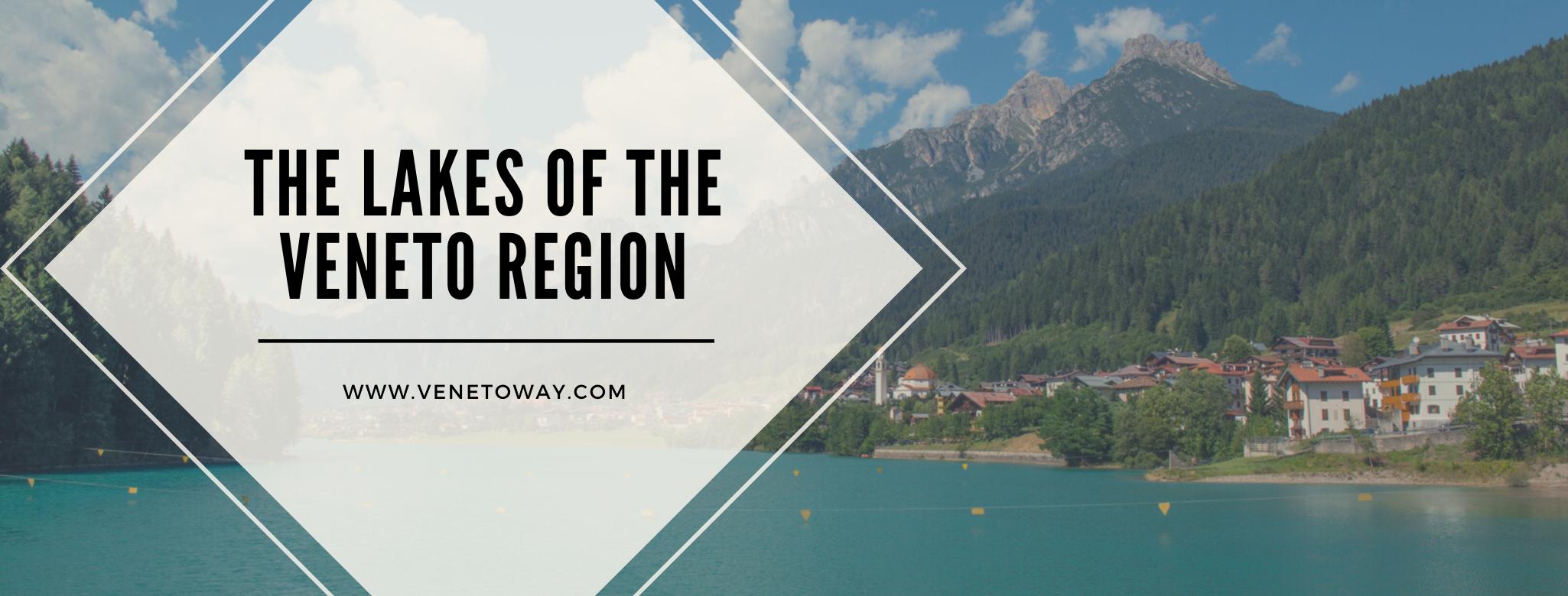 The Lakes of the Veneto Region