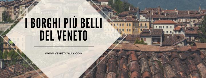 I Borghi più Belli del Veneto