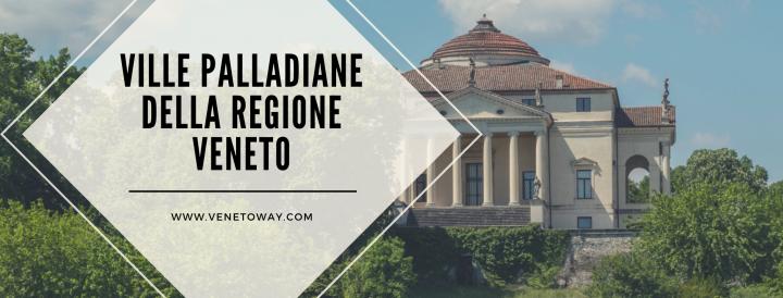 Le Ville Palladiane della Regione Veneto